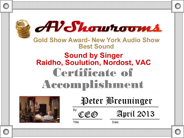 VAC's Gold Award from AV Showrooms for the 2013 New York Audio Show.